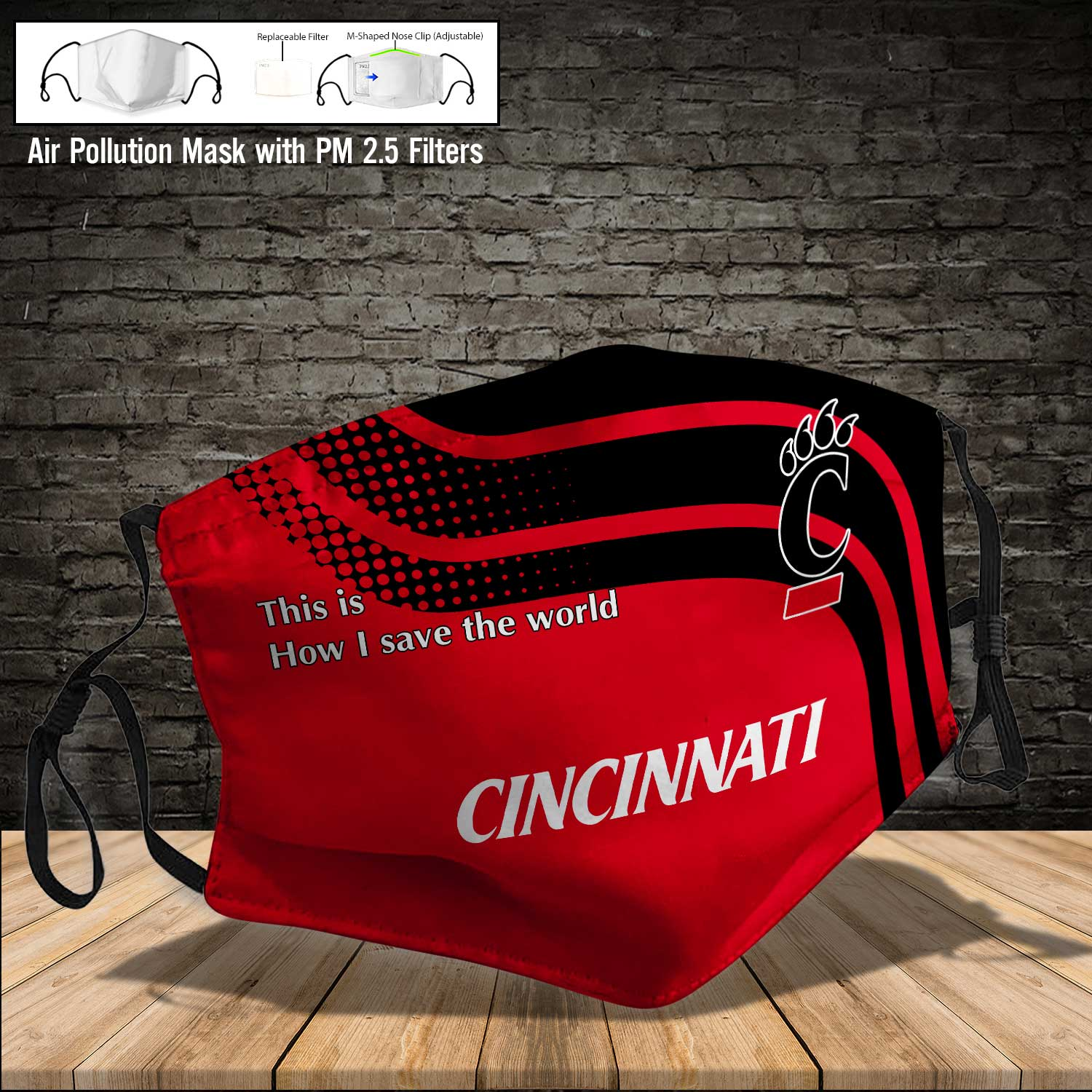Cincinnati bearcats this is how i save the world face mask 4