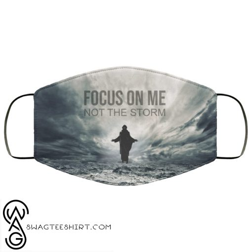 Jesus focus on me not the storm anti pollution face mask