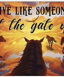 Live like someone left the gate open horse native american poster