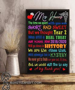 Mrs homes the time we spent with you was short and sweet but we thought year 2 was still a real treat poster