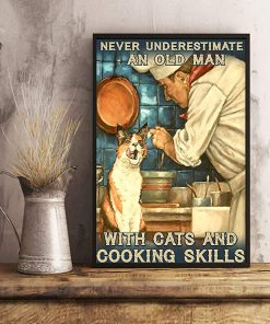 Never underestimate an old man with cats and cooking skills poster 2