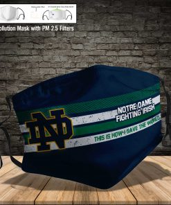 Notre dame fighting irish this is how i save the world full printing face mask 4