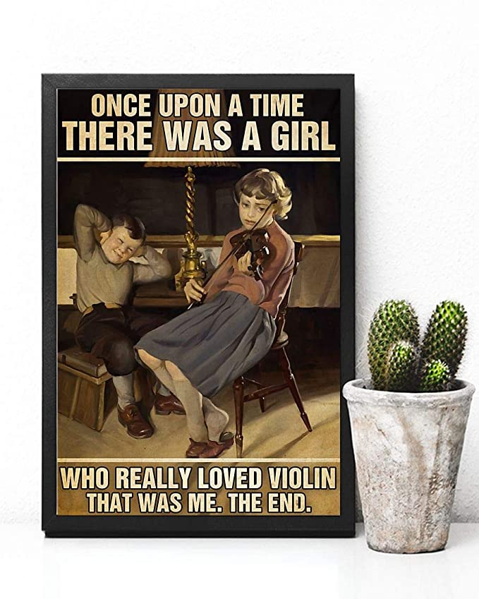 Once upon a time there was a girl who really loved violin that was me the end vintage poster 2