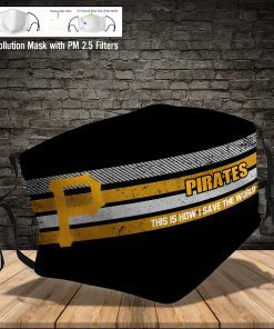 Pittsburgh pirates this is how i save the world face mask 3