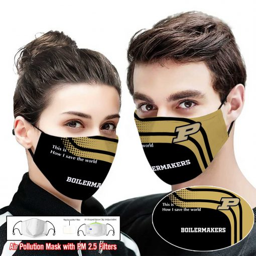 Purdue boilermakers this is how i save the world face mask 1