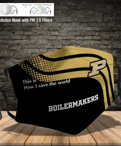 Purdue boilermakers this is how i save the world face mask 4