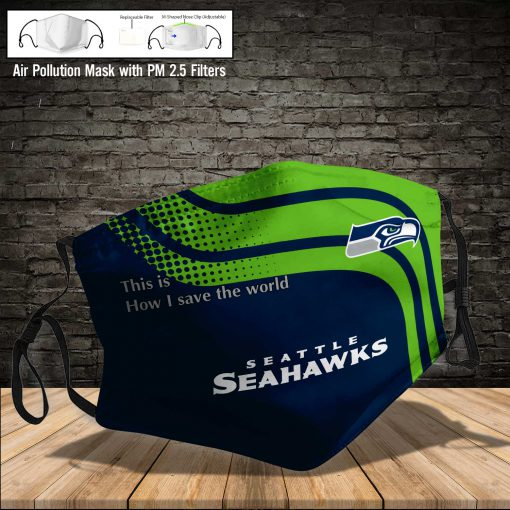Seattle seahawks this is how i save the world full printing face mask 4