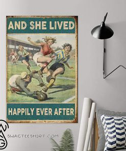Soccer girl and she lived happily ever after poster