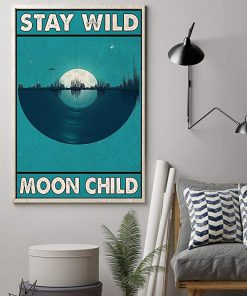 Stay wild moon child vinyl record poster 1