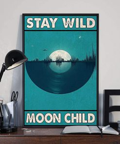 Stay wild moon child vinyl record poster 2