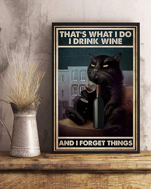That's what i do i drink wine and i forget things black cat sitting on sofa poster 3