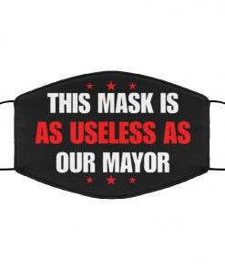 This mask is as useless as our mayor anti pollution face mask 1