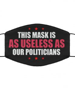 This mask is as useless as our politicians anti pollution face mask 1