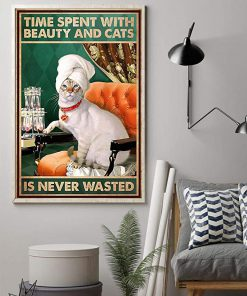 Time spent with beauty and cats is never wasted poster 1
