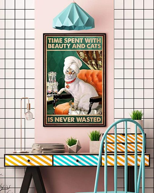 Time spent with beauty and cats is never wasted poster 2