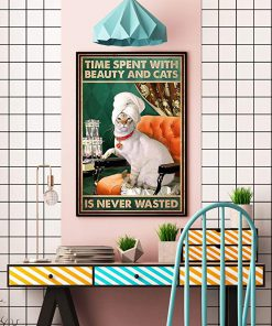 Time spent with beauty and cats is never wasted poster 3