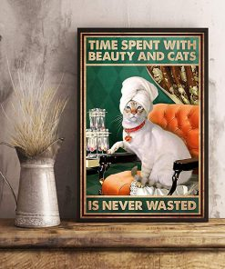 Time spent with beauty and cats is never wasted poster 4