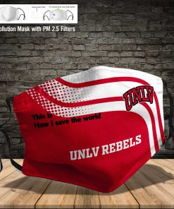 UNLV rebels this is how i save the world full printing face mask 3