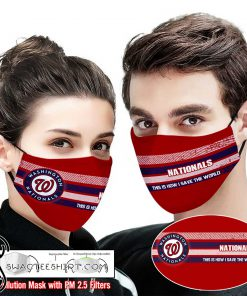 Washington nationals this is how i save the world face mask