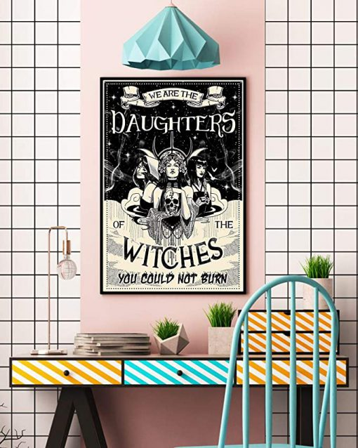 We are the daughters of the witches you could not burn black and white poster 2