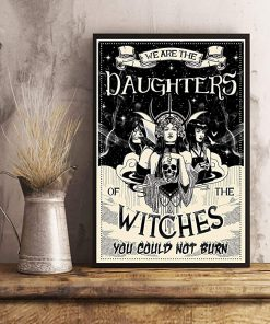 We are the daughters of the witches you could not burn black and white poster 4