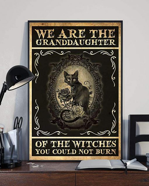We are the granddaughter of the witches you could not burn cat poster 4