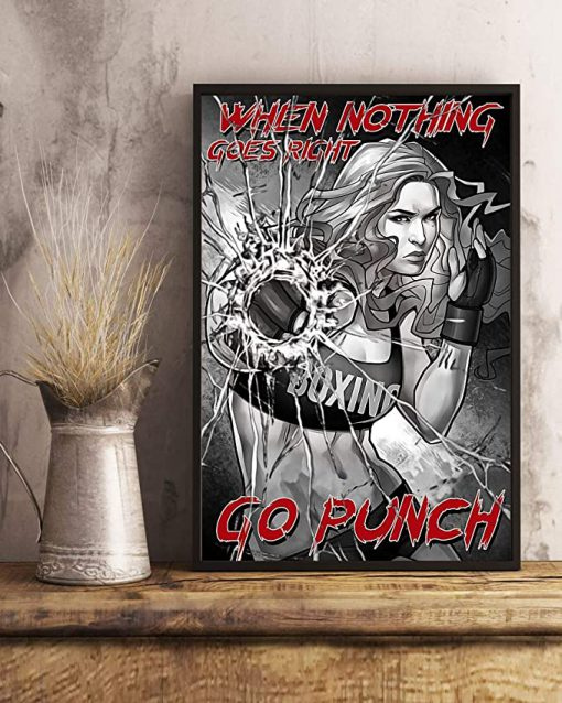 When nothing goes right go punch boxing girl poster 3