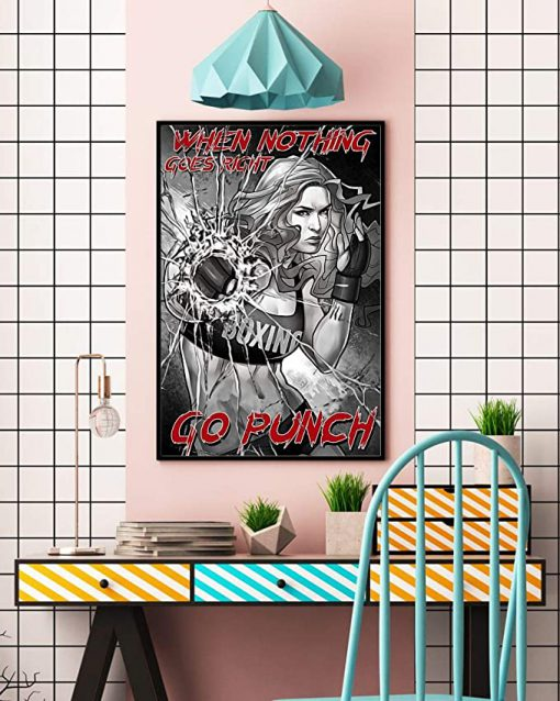 When nothing goes right go punch boxing girl poster 4