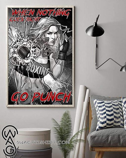 When nothing goes right go punch boxing girl poster