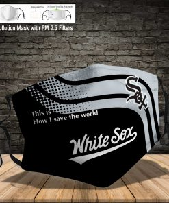 White sox this is how i save the world full printing face mask 4