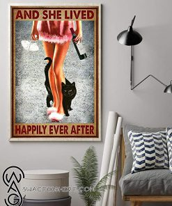 Wine and black cat and she lived happily ever after poster