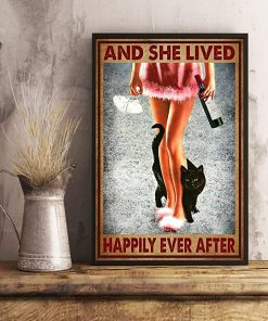 Wine and black cat and she lived happily ever after poster 3