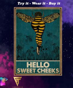 Bee hello sweet cheek vintage poster