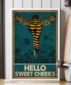 Bee hello sweet cheek vintage poster 3