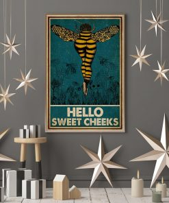 Bee hello sweet cheek vintage poster 4