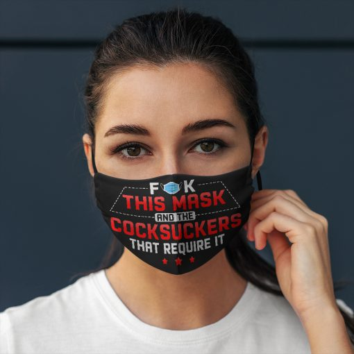 Fuck this mask and the cocksuckers that require it anti pollution face mask 2