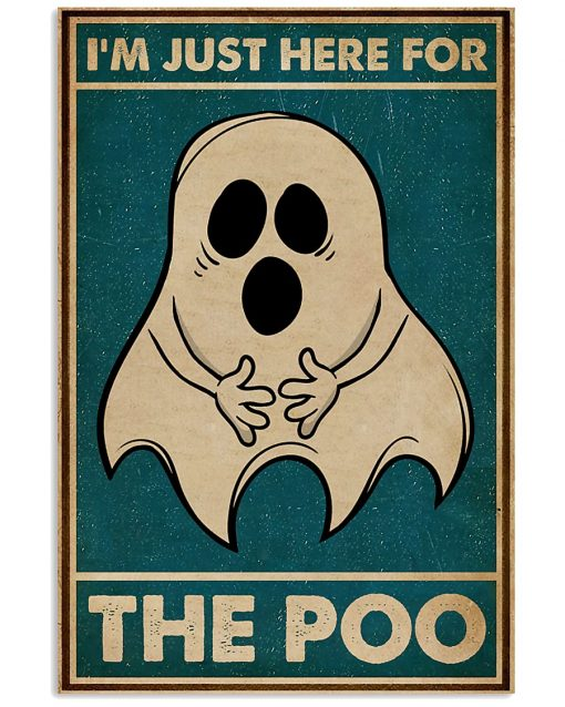 Ghost im just here for the poo vintage poster 1