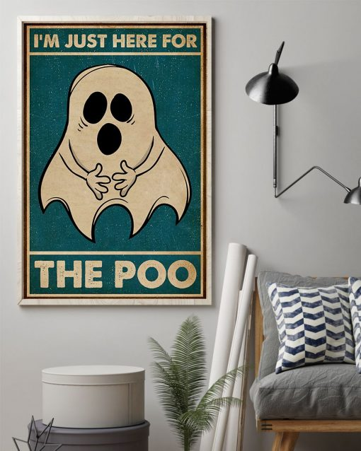Ghost im just here for the poo vintage poster 2