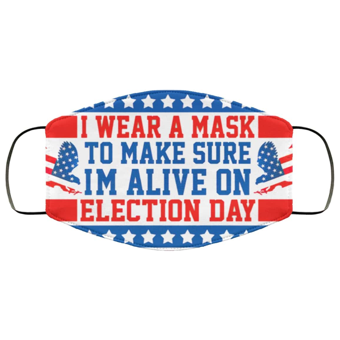 I wear a mask to make sure im alive on election day anti pollution face mask 1