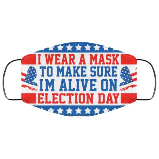 I wear a mask to make sure im alive on election day anti pollution face mask 4