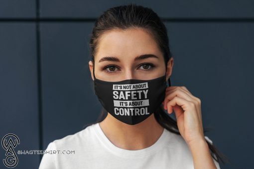 Its not about safety its about control anti pollution face mask