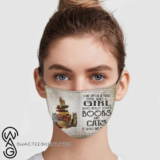One upon a time there was a girl who loved books and cats anti pollution face mask