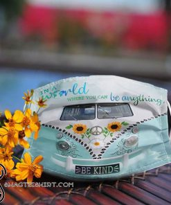 Volkswagen in a world where you can be anything be kind anti pollution face mask