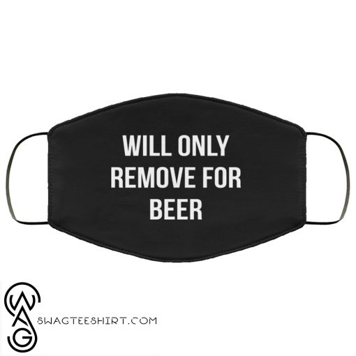 Will only remove for beer anti pollution face mask