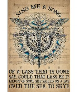 dragonfly sing me a song of a lass that is gone say could that lass be i poster 1