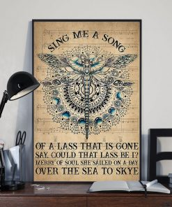 dragonfly sing me a song of a lass that is gone say could that lass be i poster 3