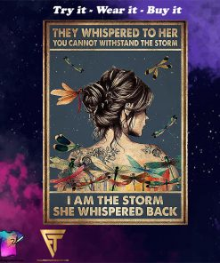 girl and dragonfly they whispered to her you cant withstand the storm poster