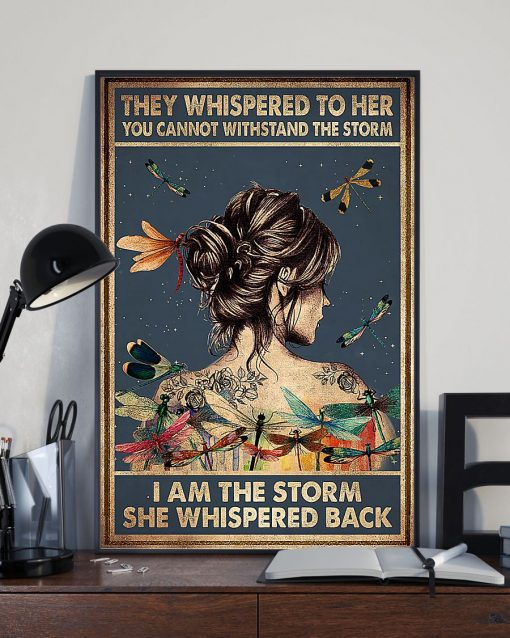 girl and dragonfly they whispered to her you cant withstand the storm poster 3