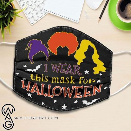 i wear this mask for halloween hocus pocus all over printed face mask