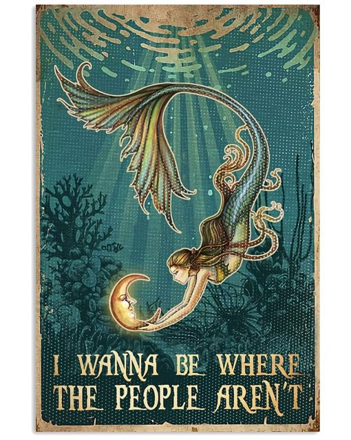mermaid i wanna be where the people arent vintage poster 2